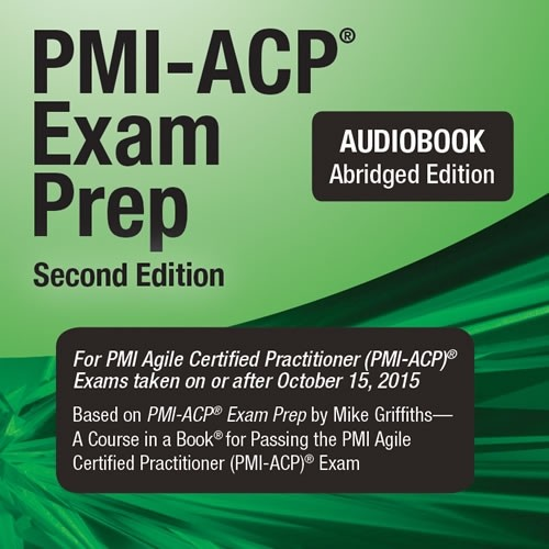 8. PMI-ACP® Exam Prep, 2nd Edition