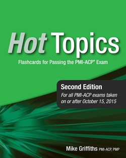 9. PMI-ACP® Hot Topics Exam Flashcards, 2nd Edition