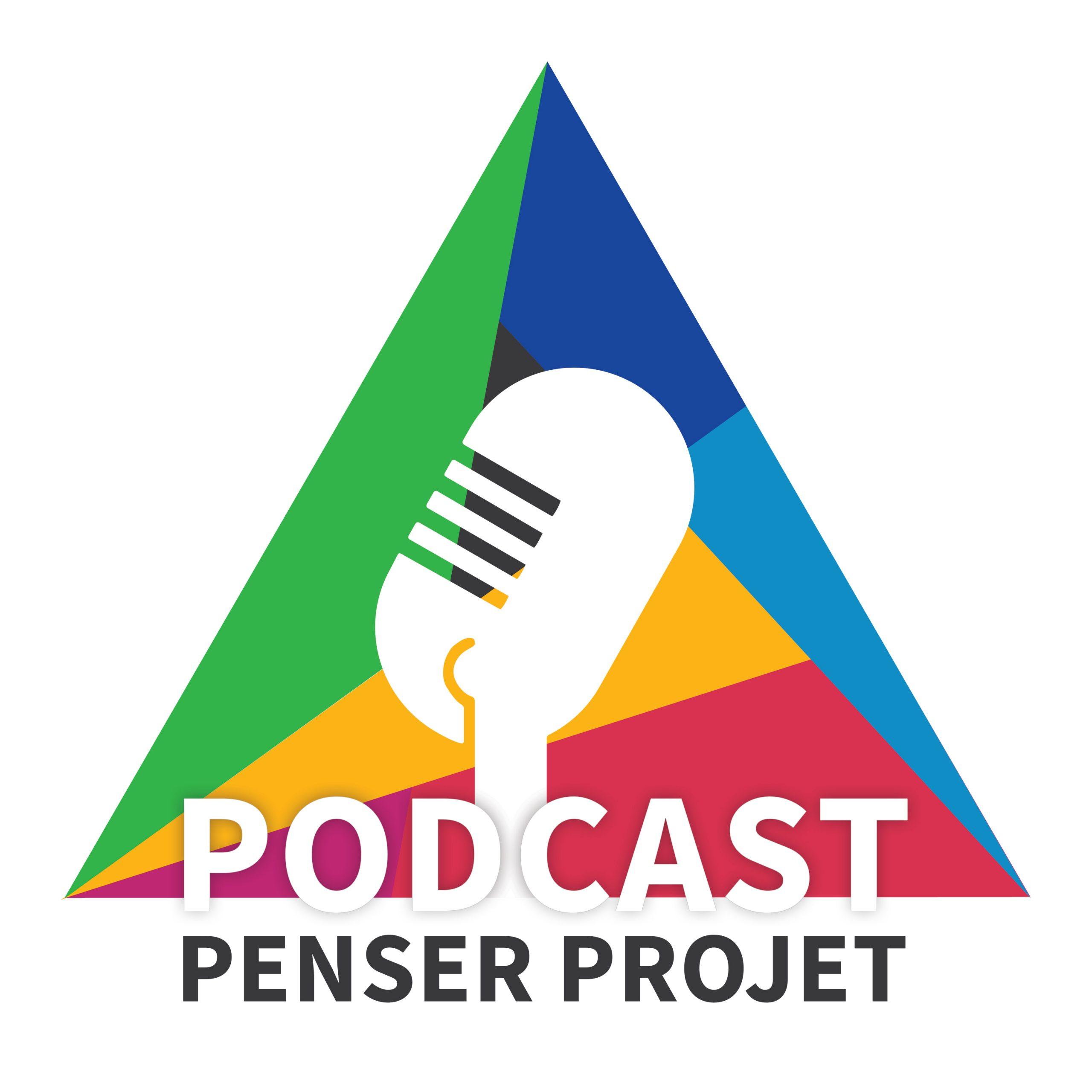 Podcast Penser Projet